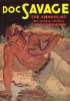 Doc Savage Vol. #26: The Annihilist & Cargo Unknown - Kenneth Robeson, Lester Dent, Will Murray, Jim Steranko