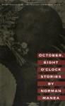 October, Eight O'Clock Stories - Norman Manea