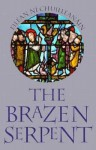 The Brazen Serpent - Eiléan Ní Chuilleanáin