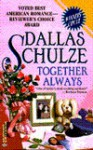 Together Always - Dallas Schulze