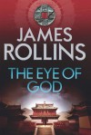 The Eye of God (Sigma Force) - James Rollins