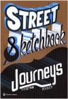Street Sketchbook Journeys - Tristan Manco, Manco