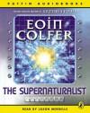 Supernaturalist - Eoin Colfer