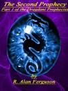 The Second Prophecy (The Dragdani prophecies part 1 re-edited) - R. Alan Ferguson