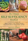 The Ultimate Self-Sufficiency Handbook - Abigail R. Gehring