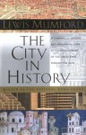 The City in History: Its Origins, its Transformations, and its Prospects (Pelican) - Lewis Mumford