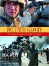 No True Glory: Fallujah and the Struggle in Iraq: A Frontline Account (Audio) - Francis J. West Jr., Dennis Boutsikaris