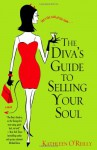 The Diva's Guide to Selling Your Soul - Kathleen O'Reilly