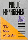 Public Management: The State Of The Art (Jossey Bass Public Administration Series) - Barry Bozeman