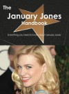 The January Jones Handbook - Everything You Need to Know about January Jones - Emily Smith