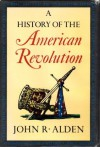 A History of the American Revolution - John Alden