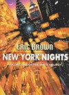 New York Nights: Volume One of the Virex Trilogy - Eric Brown