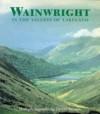 Wainwright In The Valleys Of Lakeland - Alfred Wainwright