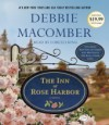 The Inn at Rose Harbor: A Novel - Lorelei King, Debbie Macomber