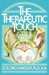 Therapeutic Touch - Dolores Krieger
