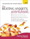 The Beating Anxiety Workbook: A Teach Yourself Guide - Stephanie Fitzgerald