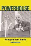 Powerhouse: Arrington from Illinois - Taylor Pensoneau