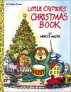 Little Critter's Christmas Storybook (Mercer Mayer's Little Critter) - Gina Mayer