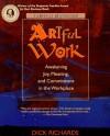 Artful Work - Dick Richards