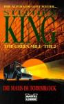 The Green Mile, Teil 2: Die Maus im Todesblock - Joachim Honnef, Stephen King