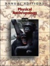 Annual Editions: Physical Anthropology 07/08 - Elvio Angeloni