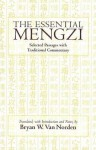 Essential Mengzi: Selected Passages with Traditional Commentary. by Mengzi - Mencius