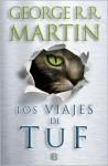 Los Viajes de Tuf - George R.R. Martin, Alberto Soler
