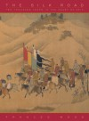 The Silk Road: Two Thousand Years in the Heart of Asia - Frances Wood