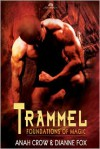 Trammel - Anah Crow, Dianne Fox