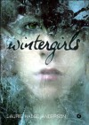 Wintergirls - Laurie H. Anderson