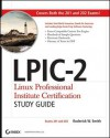 LPIC-2 Linux Professional Institute Certification Study Guide: Exams 201 and 202 [With CDROM] - Roderick W. Smith
