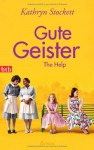 Gute Geister (The Help) - Kathryn Stockett