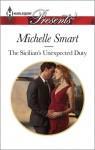 The Sicilian's Unexpected Duty - Michelle Smart
