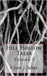 Hill Hollow Tales - Corey J. Salter