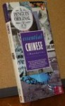 ESSENTIAL CHINESE (Mandarin): A Guidebook to Language and Culture - Lexus Ltd., Michael Dillon, Lexus Ltd., Li Kaining, Catherine M. Sanders