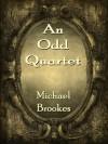 An Odd Quartet - Michael Brookes