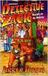 Detective Zack: Mystery on the Midway - Jerry D. Thomas