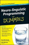 Neuro-Linguistic Programming for Dummies - Romilla Ready, Kate Burton
