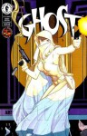Ghost: It's A Man's World (Ghost, Special #1) - Eric Luke, Matt Haley, Tom Simmons, Steve Haynie, Matt Hollingsworth, Adam Hughes, Michael Eury
