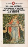News from Nowhere: And Selected Writings and Designs - William Morris, Graeme Shankland, Asa Briggs
