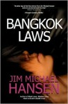 Bangkok Laws: A Bryson Coventry Thriller - Jim Michael Hansen