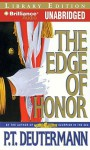 The Edge of Honor - P.T. Deutermann