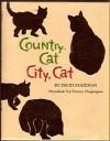 Country Cat, City Cat - David Kherdian, Nonny Hogrogian