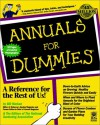 Annuals For Dummies - Bill Marken, U.S. National Gardening Association