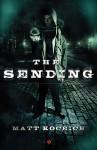 The Sending - Matt Koceich