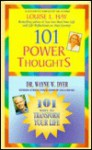 101 Power Thoughts/101 Ways to Transform Your Life - Louise L. Hay, Wayne W. Dyer