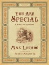 You Are Special (Gift Edition / Paperback): A Story for Everyone - Max Lucado, Sergio Martinez
