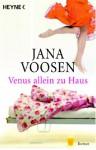 Venus allein zu Haus - Jana Voosen