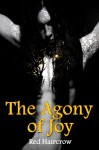 The Agony of Joy - Red Haircrow