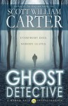 Ghost Detective: A Myron Vale Investigation - Scott William Carter